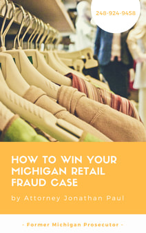 retail fraud, shoplifting lawyer, attorney ann arbor, novi, troy, shopping mall, criminal defense